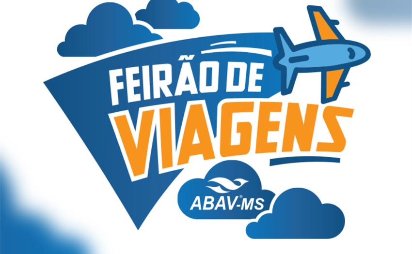 ABAV-MS convida para Feirão de Viagens que acontece neste feriado em Campo Grande